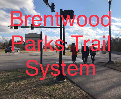Brentwood Parks Trail System: Williamson County, TN Paths, Trails and Parks highlighted by Elena McCown, LLC a health coach in Franklin, TN