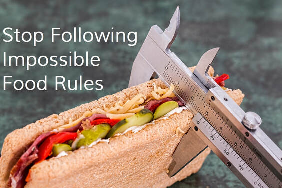 Stop Following Impossible Food Rules: by Elena McCown, LLC a health coach in Franklin, TN