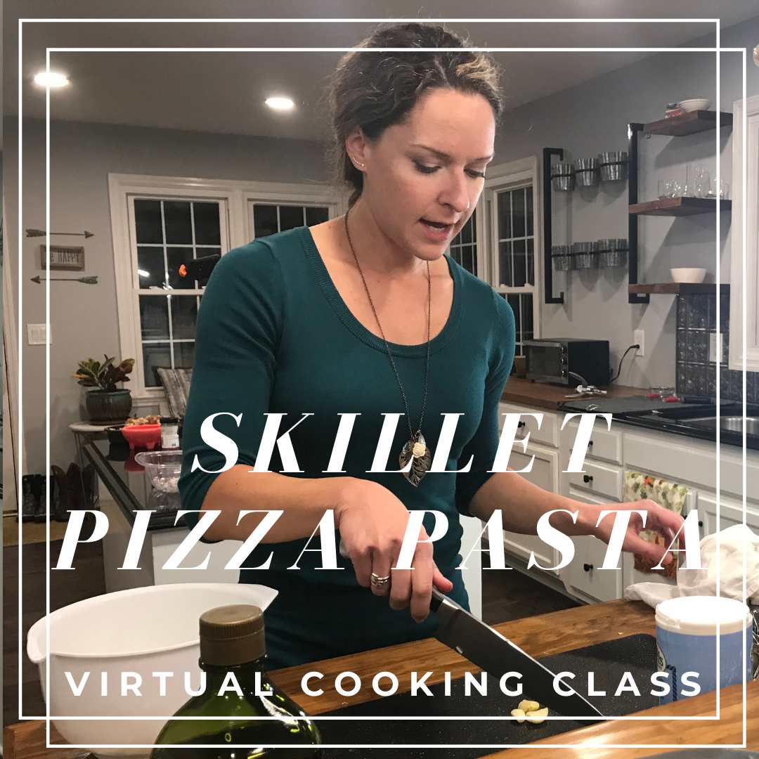 Skillet Pizza Pasta Virtual Cooking Class: gluten free and dairy free healthy recipes and lessons by Elena McCown, LLC a health coach in Franklin, TN